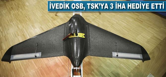 İvedik OSB TSK'ya 3 İHA hediye etti