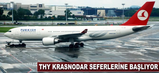 THY, Krasnodar seferlerine başlıyor