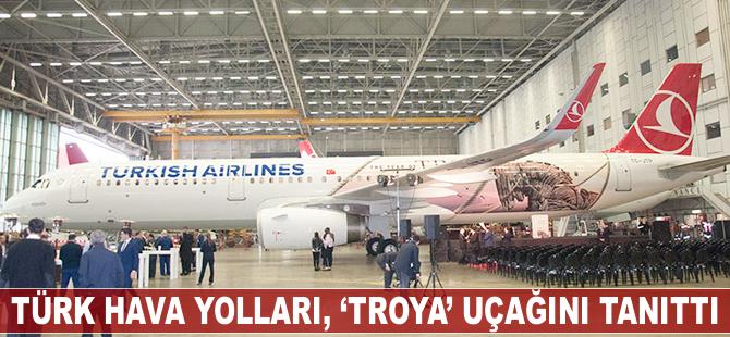 Türk Hava Yolları, 'Troya' uçağını tanıttı