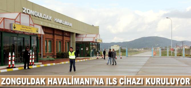 Zonguldak Havalimanı'na ILS cihazı takılıyor