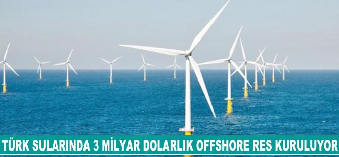 Türk sularında 3 milyar dolarlık offshore RES kuruluyor