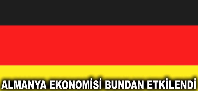 Almanya ekonomisi bundan etkilendi
