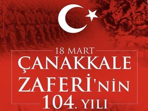 Çanakkale Zaferi'nin 104. yılı