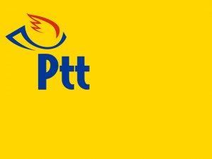 PTT 179 yaşında