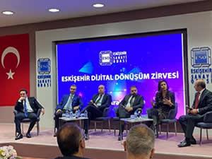Eskişehir Dijital Dönüşüm Zirvesi'nde geleceğin çözümleri konuşuldu