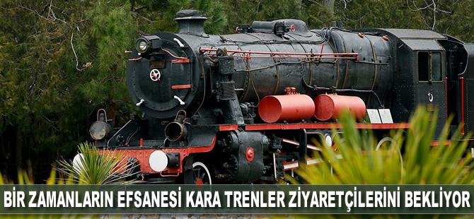 Bir zamanların efsanesi kara trenler ziyaretçilerini bekliyor