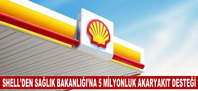 Shell'den Sağlık Bakanlığı'na 5 milyonluk akaryakıt desteği