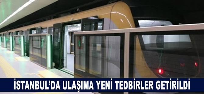 İstanbul'da ulaşıma yeni tedbirler getirildi