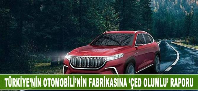 Türkiye'nin Otomobili'nin fabrikasına 'ÇED Olumlu' raporu