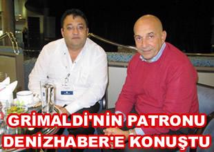 Grimaldi CEO'su DenizHaber'e konuştu