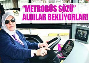 Kadınlar metrobüs şoförlüğü yapabilecek
