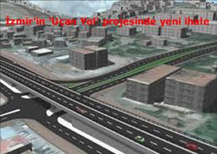 İzmir'in 'Uçan Yol' projesinde yeni ihale