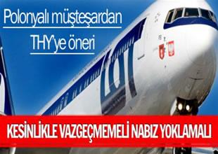 """""""Türk Hava Yolları LOT'tan vazgeçmemeli"""""""
