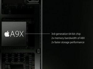 Apple yeni yongaseti A9X'i tanıttı!
