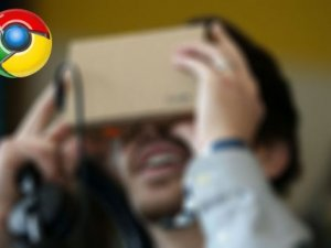 Google Chrome'a VR desteği geliyor