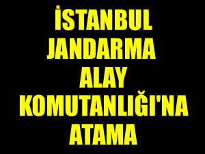 İstanbul Jandarma Alay Komutanlığı'na Kurmay Albay Hüseyin Kurtoğlu atandı